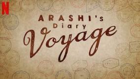 Netflix ARASHI's Diary Voyage